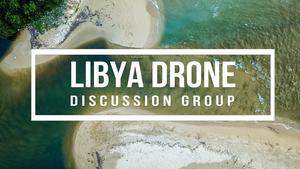 Libya Drone Forum