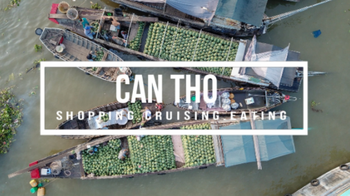 The Ultimate Travel Guide to Can Tho, Vietnam