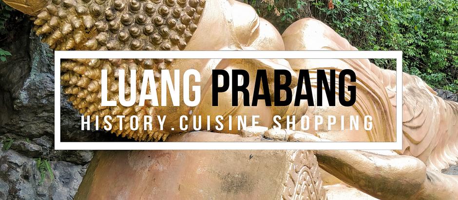 The Ultimate Travel Guide to Luang Prabang, Laos