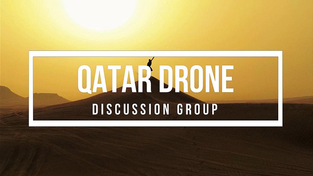 Qatar Drone Discussion