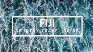 Fiji Drone Travel Guide