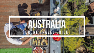 Australia Drone Travel Guide