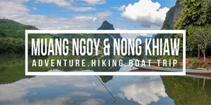 Muang Ngoy & Nong Khiaw Travel Guide