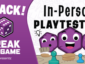 In-Person Playtesting has Returned!