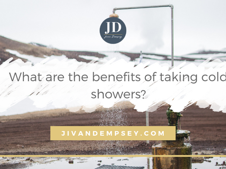 What are the benefits to having cold showers?