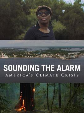 Sounding the Alarm ~ America's Climate Crisis