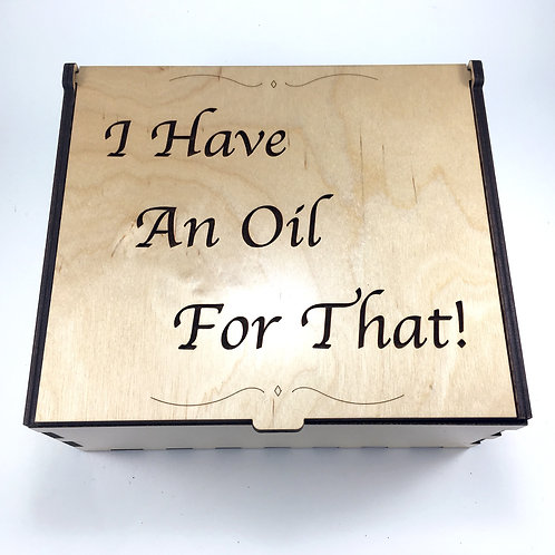I Have An Oil For That! Essential Oil Storage Box - Medium
