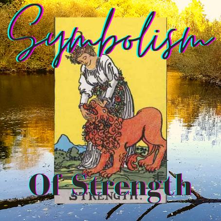 Symbolism of Strength