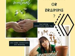 Relationships: Nurturing or draining?