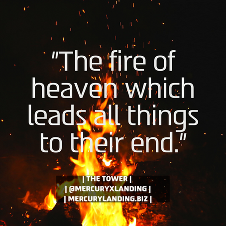 "The Tower -- ""fire of heaven"""
