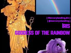 Iris -- Goddess of the Rainbow