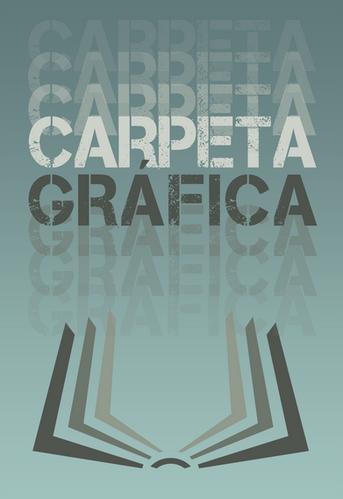 CARPETA GRAFICA