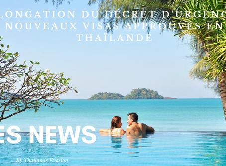 Prolongation du décret d'urgence et nouveaux visas approuvés en Thaïlande