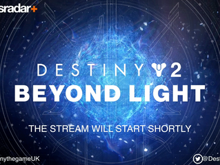'DESTINY 2: BEYOND LIGHT' LAUNCH LIVESTREAM EVENT