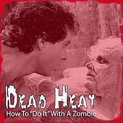 DeadHeat.jpg