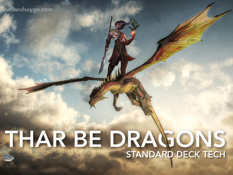 Thar Be Dragons! - Standard
