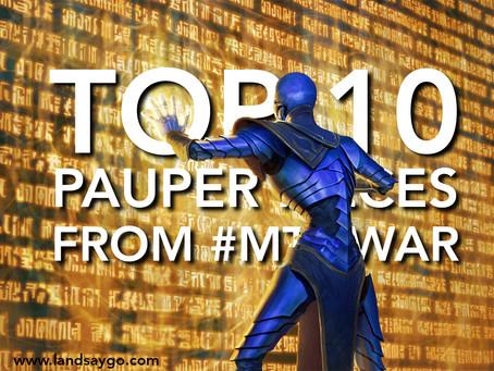 Top 10 Pauper Pieces from #MTGWAR