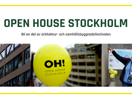 Bli en del av Open House Stockholm 1-3 oktober 2021