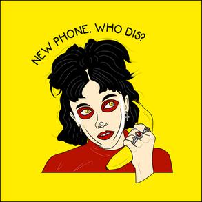 New Phone Who Dis?