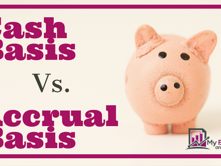 Accrual Basis vs. Cash Basis Accounting, Which one should I use?