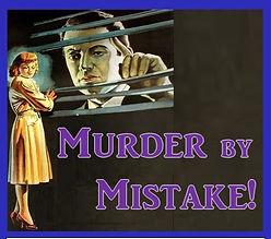 Murder_By_Mistake_Poster_v1_edited.jpg