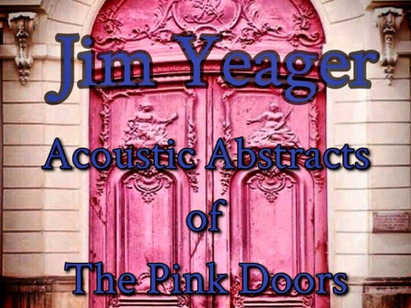 """Jim Yeager's """"Acoustic Abstracts of The Pink Doors"""" - Live from The Underground"""
