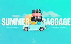 Summer-Baggage_Low-Res-Web-Slide.jpg