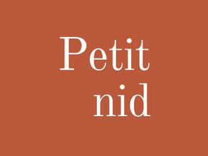 """Pourquoi """"Petit nid"""" ?"""