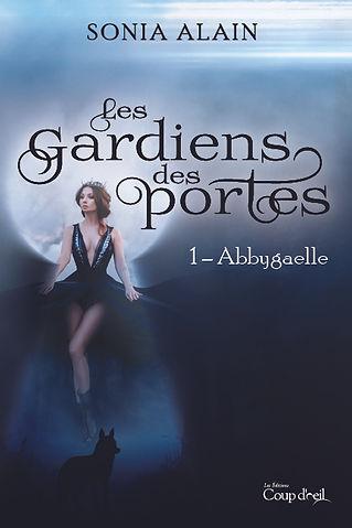 Les gardiens des portes : Abbygaelle (t1)