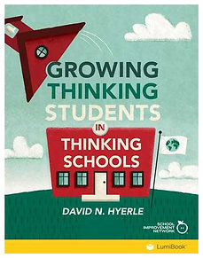 Growing Thinking Students in Thinking Schools