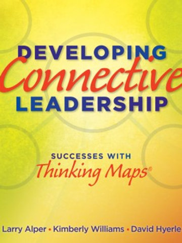 Developing Connective Leadership - Successes With Thinking Maps®