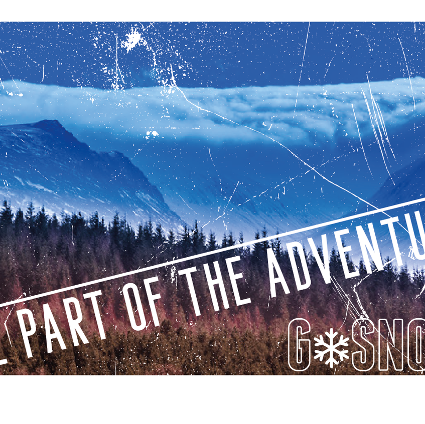 GSnow Be Part of The Adventure