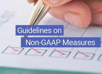 "The ""STPWRD"" Approach: 6 Things to Remember When Presenting Non-GAAP Measures"