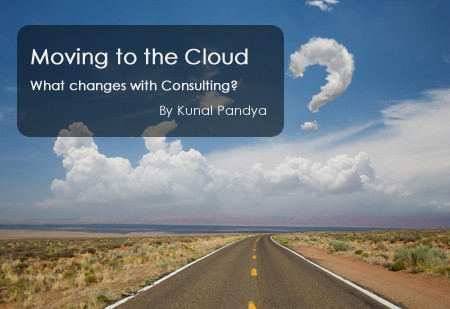 Moving to the Cloud - What changes with Consulting?