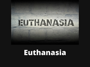 EUTHANASIA: AN ASTOUNDING CONTRADICTION BETWEEN RIGHT TO LIVE & RIGHT TO DIE