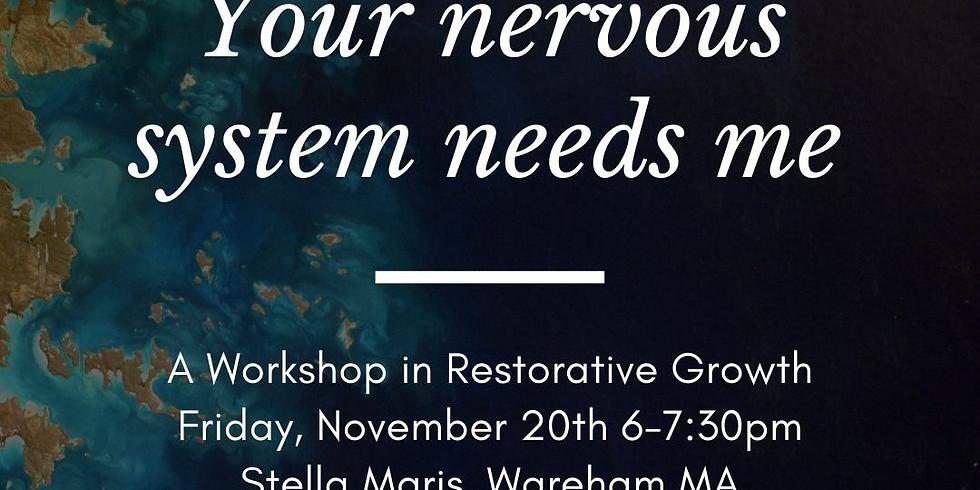 Restorative Growth Workshop with Beth McLacklan
