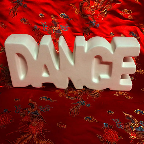 'Paint Your Own' Kit 101 -'DANCE 3D' sign