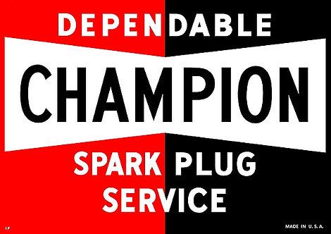 Champion Dependable Spark Plug Service A3 Sign