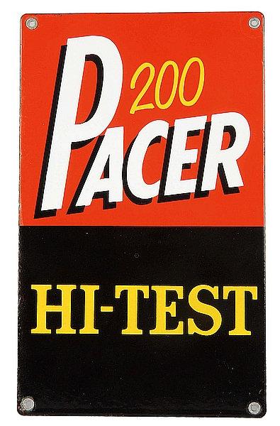 Pacer 200 Hi-Test metal sign
