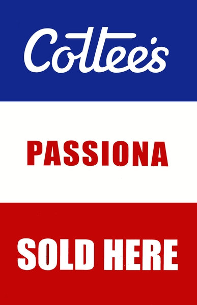 Cottee's Passiona Sold Here