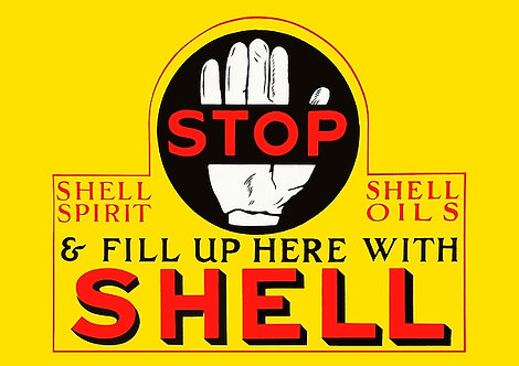 Stop & Fill Up Here With Shell metal sign