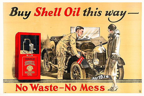 Buy Shell Oil this way - No Waste No Fuss sign
