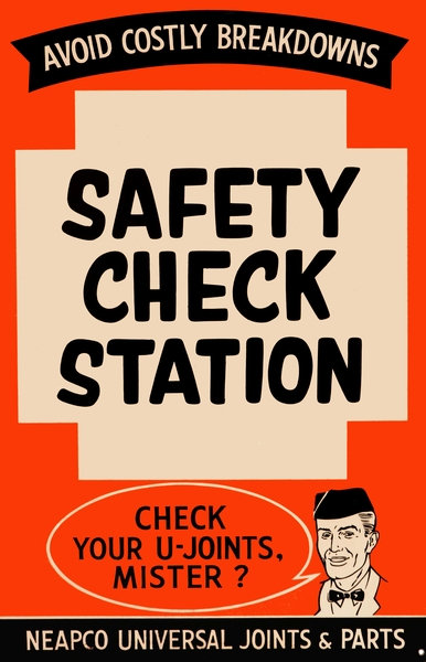 NEAPCO Universal Joints sign / Safety Check Station