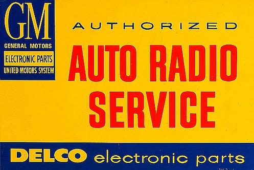 Delco Auto Radio service metal sign