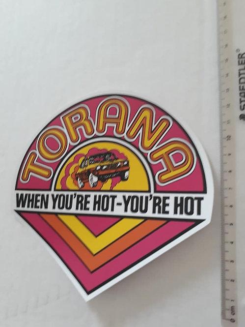 """Torana """"When You're Hot You're Hot"""" Sticker"""