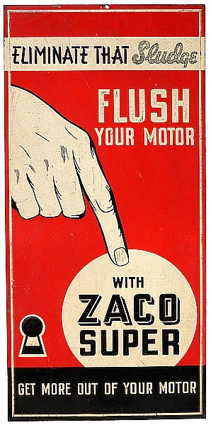 Flush Your Motor with Zaco Super metal sign