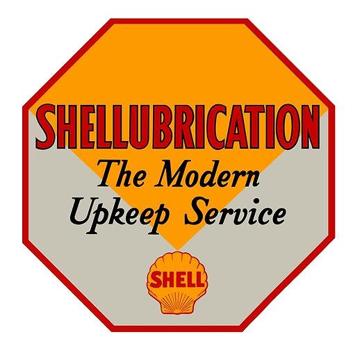 Shellubrication...The Modern Upkeep Service sign