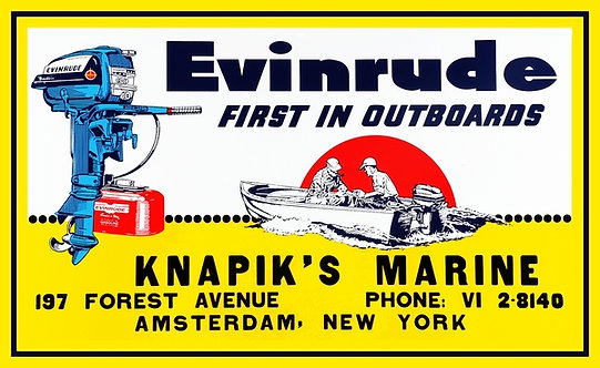 Evinrude... First In Outboards sign