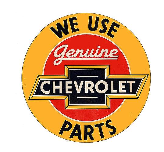 We Use Genuine Chevrolet Parts metal sign