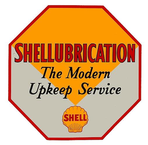 Shellubrication...The Modern Upkeep Service metal sign